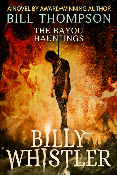Billy Whistler-The Bayou Hauntings